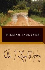 As I Lay Dying : The Corrected Text - William Faulkner