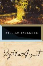 Light in August : Vintage International Ser. - William Faulkner