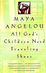 All God's Children Need Travelling Shoes : Vintage - Dr Maya Angelou
