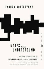 Notes from Underground - Fyodor M. Dostoevsky