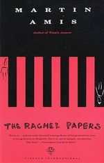 The Rachel Papers : Vintage International (Paperback) - Martin Amis