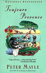 Toujours Provence :  A Guide for Children and Parents - Peter Mayle
