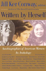 Written by Herself : Autobiographies of American Women