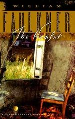 Hamlet : Vintage International Ser. - William Faulkner
