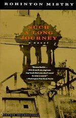 Such a Long Journey : Vintage International - Rohinton Mistry
