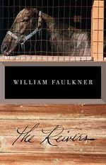 The Reivers : A Reminiscence - William Faulkner