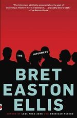 The Informers : Vintage Contemporaries - Bret Easton Ellis