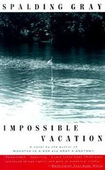 Impossible Vacation : Vintage Contemporaries (Paperback) - Spalding Gray