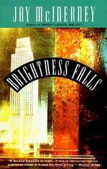 Brightness Falls : Vintage Contemporaries (Paperback) - Jay McInerney
