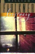 Sanctuary : Vintage International - William Faulkner
