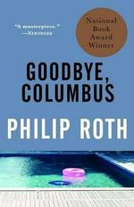 Goodbye, Columbus : And Five Short Stories - Philip Roth