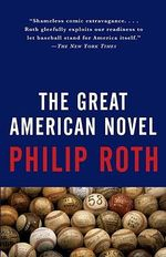 The Great American Novel : Vintage International - Philip Roth