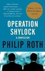Operation Shylock : A Confession - Philip Roth