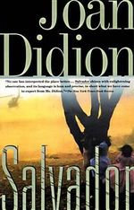 Salvador : Vintage International - Joan Didion