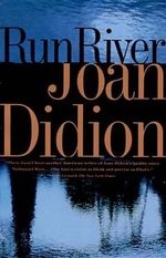 Run River : Vintage International (Paperback) - Joan Didion