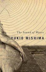 The Sound of Waves : Vintage International - Yukio Mishima