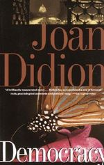Democracy : Vintage International - Joan Didion