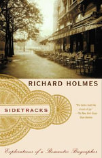 Sidetracks : Vintage - Richard Holmes