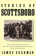 Stories of Scottsboro : Vintage Books Edition - James E Goodman