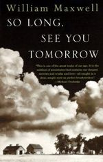 So Long, See You Tomorrow : Virtage International Edition - William Maxwell