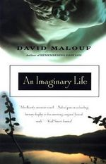 An Imaginary Life : A Novel - David Malouf