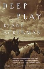 Deep Play - Ackerman
