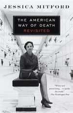 American Way of Death Revisited : Vintage - Jessica Mitford