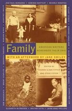 Family :  American Writers Remember Their Own - Sharon Sloan Fiffer
