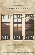 The Magic Mountain : A Novel - T Mann