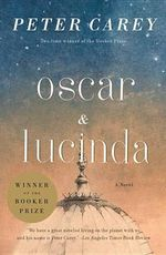 Oscar and Lucinda : Movie Tie-In Edition - Peter Stafford Carey