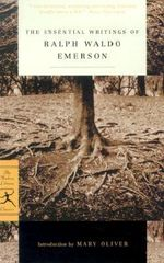 Selected Essays of Ralph Waldo Emerson : Modern Library Classics Ser. - Ralph Waldo Emerson