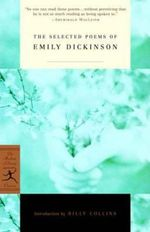 Selected Poems of Emily Dickinson : Modern Library Classics Ser. - Emily Dickinson