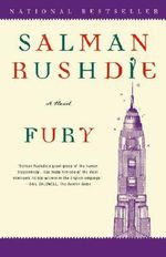 Fury : A Novel - Salman Rushdie