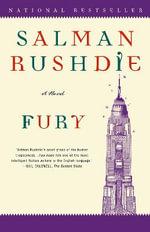 Fury : A Novel - Salman Rushdie