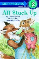All Stuck Up : Step into Reading Books Series : Step 2 - Linda Hayward