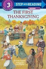 The First Thanksgiving : Step into Reading Books Series : Step 3 - Linda Hayward