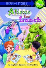 Stepping Stone Aliens for Lunch : Aliens For Lunch - Jon Etra