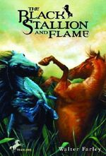 The Black Stallion and Flame : Bullseye Books Edition - Walter Farley