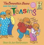 The Berenstain Bears and Too Much Teasing : My Brother is a Big Fat Liar - Stan Berenstain