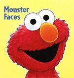 Monster Faces : Sesame Street - Tom Brannon