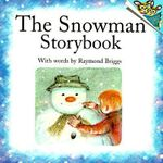 The Snowman Storybook : Random House Picturebacks (Paperback) - Raymond Briggs