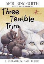 Three Terrible Trins - Dick King-Smith