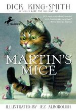 Martin's Mice - Dick King-Smith