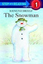 Sir 4/6 Yrs : the Snowman L1 - Raymond Briggs
