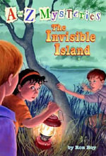 A to Z Mysteries : The Invisible Island - Ron Roy