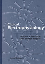 Clinical Electrophysiology : Electrotherapy and Electrophysiologic Testing - Andrew J. Robinson