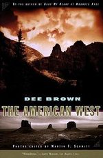 The American West - Dee Brown