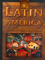Latin America: History and Culture : An Encyclopedia for Students