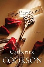 The Hamiltons : Two Novels - Catherine Cookson