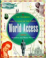 World Access : The Handbook for Citizens of the Earth - Ross Petras